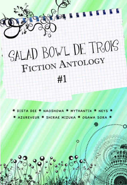 Salad Bowl de Trois – Fiction Antology #1