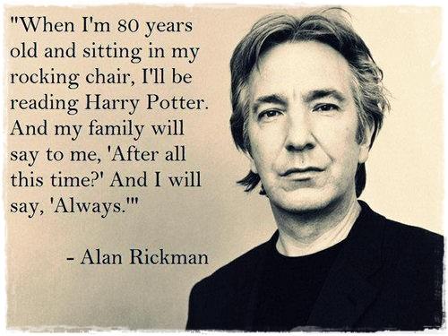 Always Alan Rickman